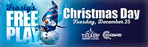 Play at Quil Ceda Creek Casino to enter Frosty's Free Play on Christmas day Tuesday Dec. 25, 2018 - located just north of Everett on I-5!