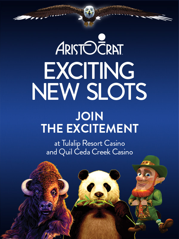 At Quil Ceda Creek Casino north of Seattle near Marysville, WA we have the latest Aristocrat slots!
