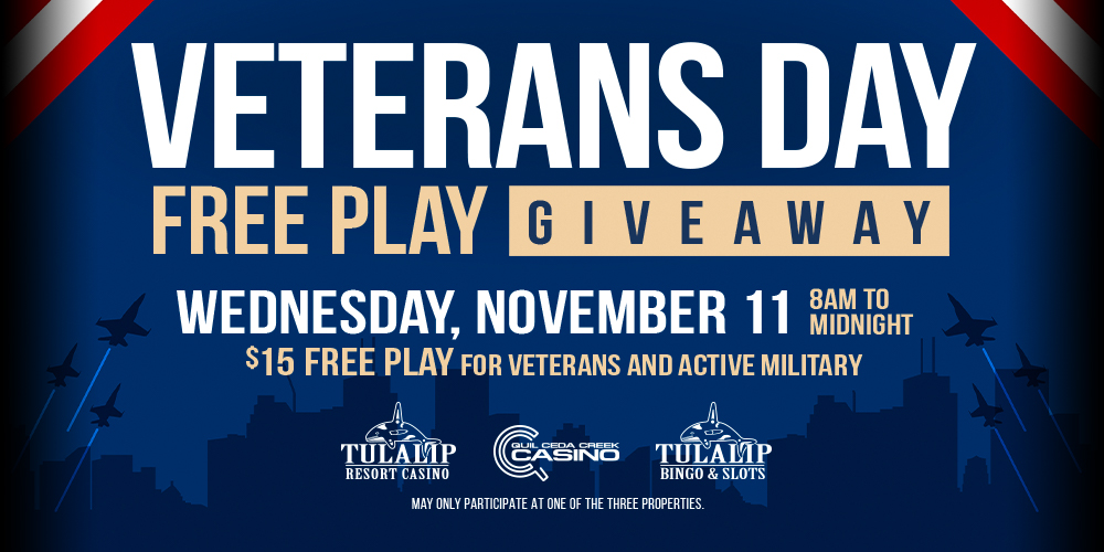 Thank you for your service, veterans and active duty military! Visit any ONE club desk and receive $15 Free Play. May only participate at one of the three properties.