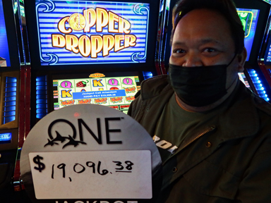 Emerson F. won $19,096 playing Copper Dropper at Quil Ceda Creek Casino.