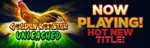 Come in and play Golden Rooster - Unleased a gaming slot machine at Quil Ceda Creek Casino.
