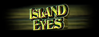 Play Island Eyes, an exciting new slot machine at Quil Ceda Creek Casino