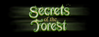 The popular Secrets of the Forest slot machine is at Quil Ceda Creek Casino