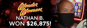 Quil Ceda Creek Casino Lucky Winner Nathan B. won $26,875 playing Wonder Woman!