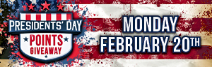 Visit the Quil Ceda Creek Casino on Presidents' Day to earn points towards a Presidents' Day prize!!