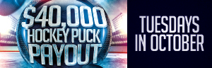 Image of the $40,000 Hockey Puck Payout promotion