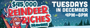Advertisement for the $45,000 Reindeer Riches promotion at Quil Ceda Creek Casino, Tuesdays in December.