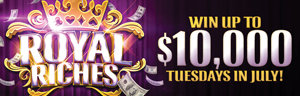 Play slots at Quil Ceda Creek Casino just north of Edmonds near Marysville, WA on I-5 in July to get in to the Royal Riches drawings on Tuesdays!