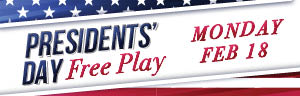 Play slots at Quil Ceda Creek Casino north of Bellevue and Everett on I-5 to try for Free Play on Presidents' Day!