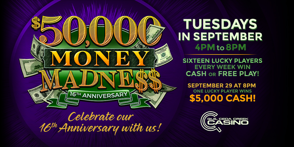 Celebrate our 16th anniversary with us!  SIXTEEN lucky winners will be selected every Tuesday to unwrap an anniversary gift revealing Mad Money cash or Free Play at the Quil Ceda Creek Casino in Marysville only 5 minutes from Everett.