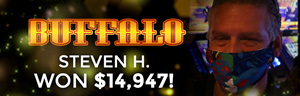 Steven H. won $14,947 playing Buffalo at the Quil Ceda Creek Casino in Tulalip only 45 minutes north of Seattle.