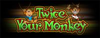 At Quil Ceda Creek Casino just north of Lynnwood on I-5 play the super fun Twice Your Monkey II slot machine!
