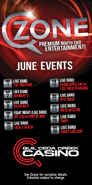 Quil Ceda Creek Casino just north of Seattle near Marysville, WA on I-5 has great events in June including live music and UFC action!