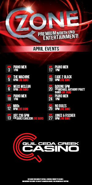 Quil Ceda Creek Casino just north of Seattle near Marysville, WA on I-5 has great events in April including live music and UFC action!
