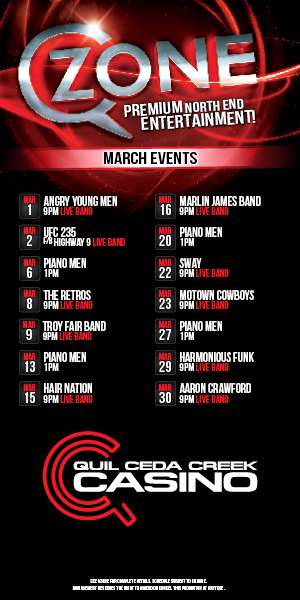 Quil Ceda Creek Casino just north of Seattle near Marysville, WA on I-5 has great events in March including live music and UFC action!